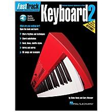Hal Leonard FastTrack Keyboard Method - Book 2 (Book/Online Audio)