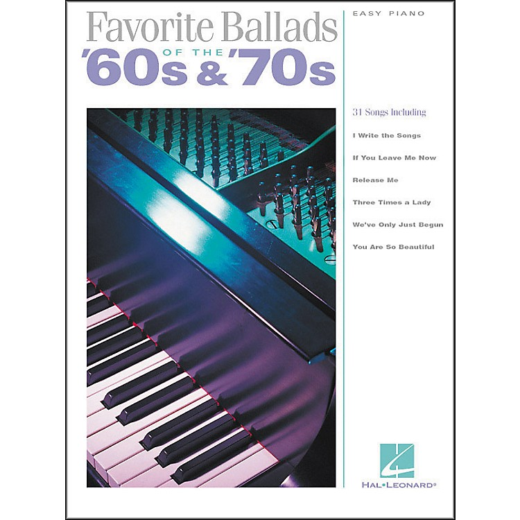 Hal Leonard Favorite Ballads Of The 60's & 70's For Easy Piano