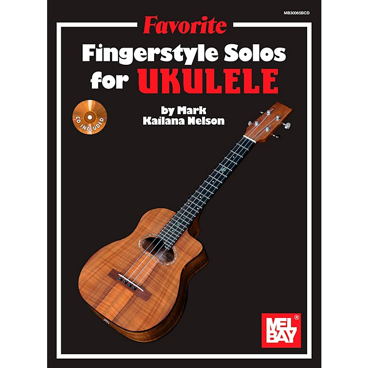 Mel Bay Favorite Fingerstyle Solos for Ukulele