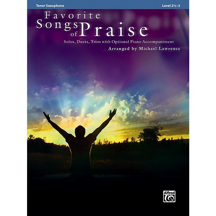 AlfredFavorite Songs of Praise (Tenor Sax Version)