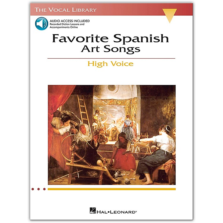 Hal Leonard Favorite Spanish Art Songs for High Voice (The Vocal Library Series) Book/CD