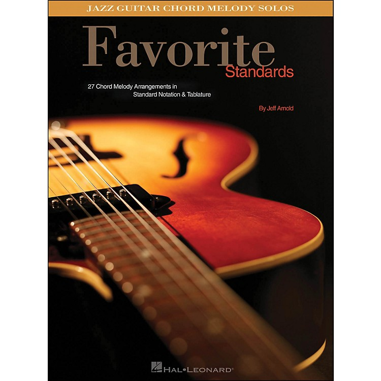 Hal LeonardFavorite Standards Jazz Guitar Chord Melody Solos
