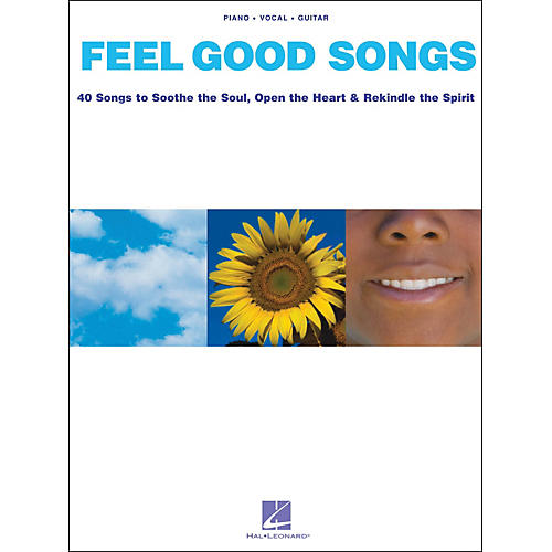Hal Leonard Feel Good Songs arranged for piano, vocal, and guitar (P/V/G)