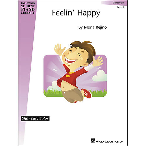 Hal Leonard Feelin' Happy - Showcase Solo Level 2 Elementary Level Hal Leonard Student Piano Library by Mona Rejino