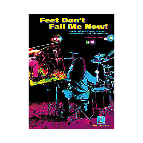 Hal Leonard Feet Don't Fail Me Now! Book