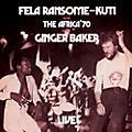 Alliance Fela Kuti - Fela Live with Ginger Baker thumbnail