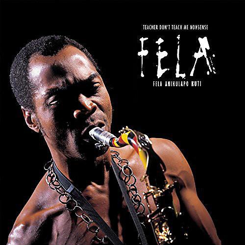 Alliance Fela Kuti - Teacher Don't Teach Me Nonsense