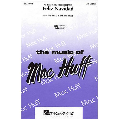Hal Leonard Feliz Navidad (2-Part and Piano) 2-Part by Jose Feliciano Arranged by Mac Huff
