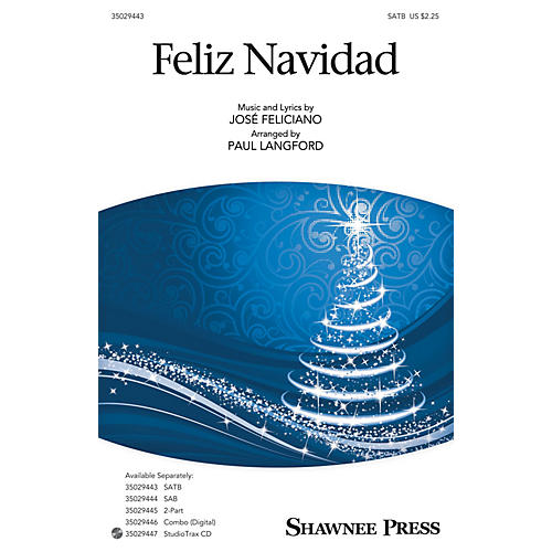 Shawnee Press Feliz Navidad SAB by Jose Feliciano Arranged by Paul Langford