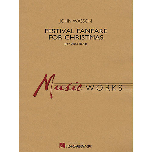 Hal Leonard Festival Fanfare for Christmas (for Wind Band) Concert Band Level 5 Composed by John Wasson-thumbnail