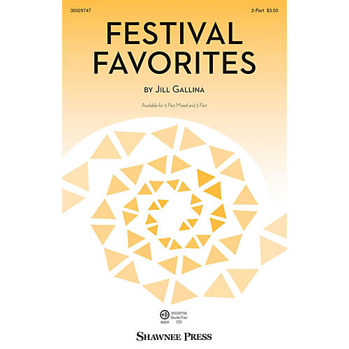 Hal Leonard Festival Favorites 2-Part composed by Jill Gallina