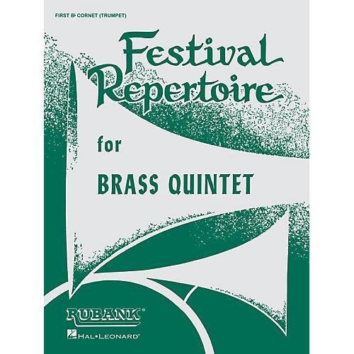 Rubank Publications Festival Repertoire for Brass Quintet (1st B-flat Cornet/Trumpet) Ensemble Collection Series