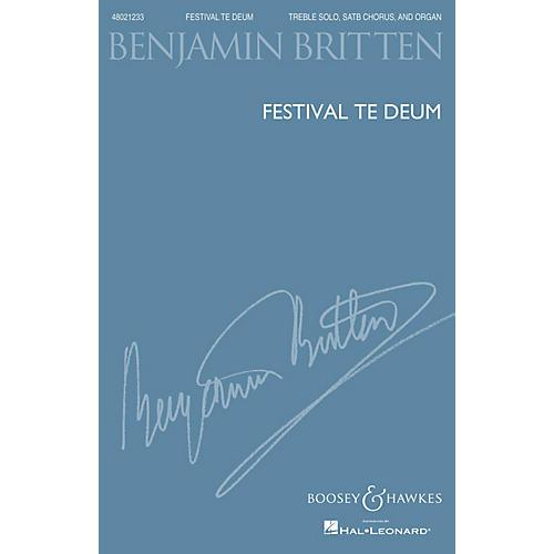 Boosey and Hawkes Festival Te Deum (Treble Solo, SATB Chorus and Organ) SATB, Organ composed by Benjamin Britten