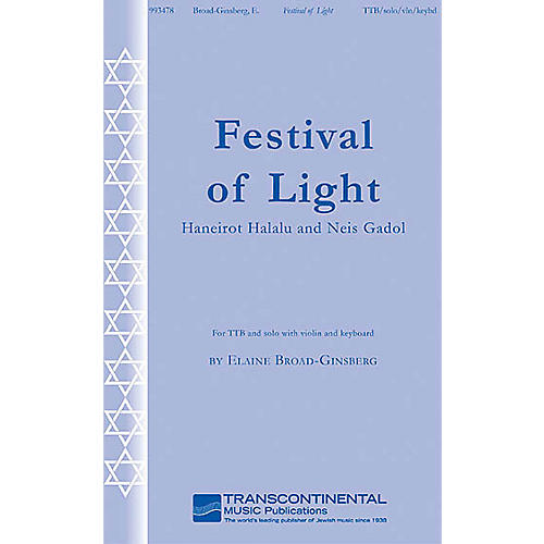 Transcontinental Music Festival of Light (Haneirot Halalu and Neis Gadol) TTB composed by Elaine Broad-Ginsberg-thumbnail