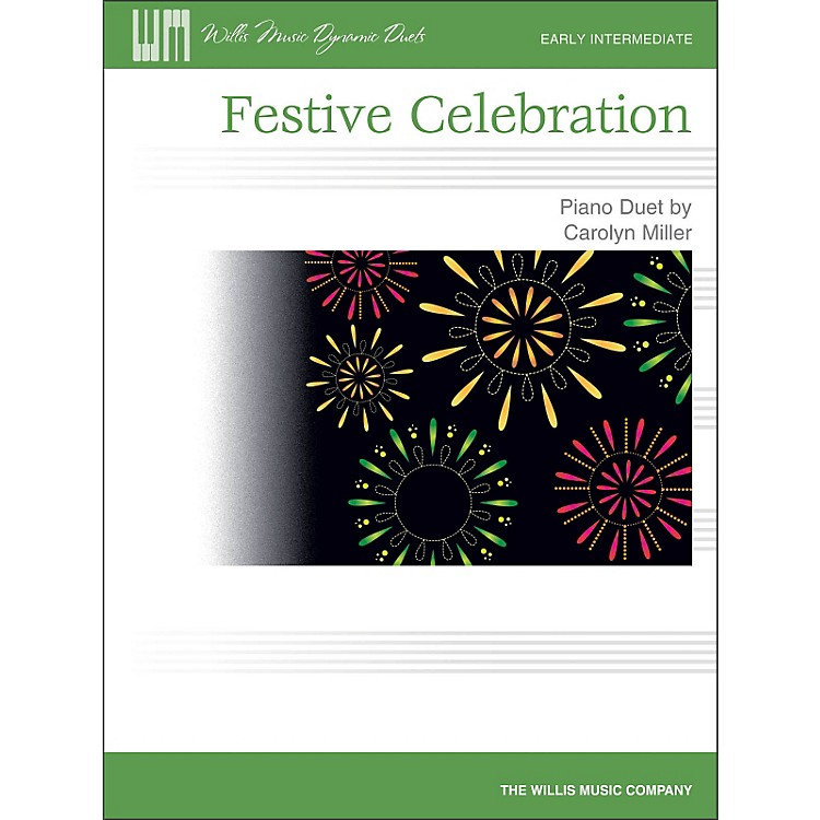 Willis Music Festive Celebration - Early Intermediate Duet Sheet (1 Piano, 4 Hands)
