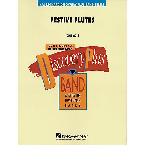 Hal Leonard Festive Flutes - Discovery Plus Concert Band Series Level 2 composed by John Moss-thumbnail
