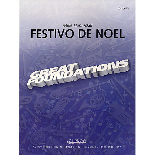 Curnow Music Festivo de Noel (Grade 0.5 - Score Only) Concert Band Level .5 Composed by Mike Hannickel-thumbnail