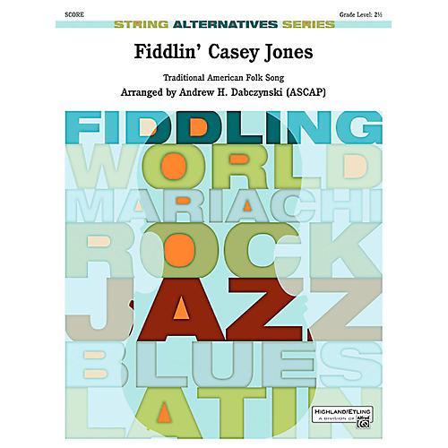 Alfred Fiddlin' Casey Jones String Orchestra Grade 2.5