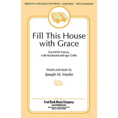 Fred Bock Music Fill This House with Grace SCORE AND CELLO PART Composed by Joseph M. Martin-thumbnail