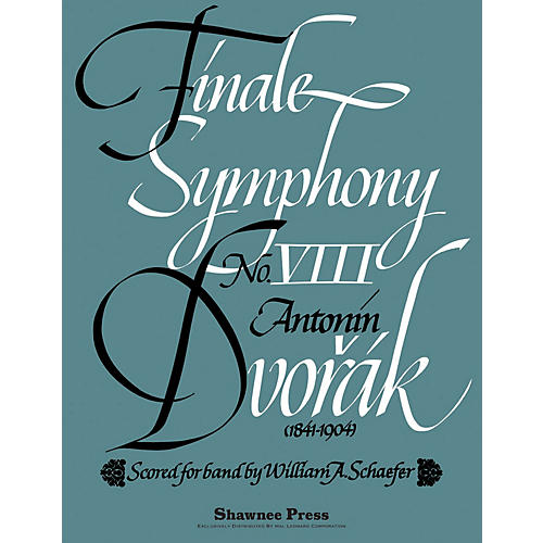 Hal Leonard Finale - Symphony No. 8 Concert Band Level 5 Arranged by Schaefer