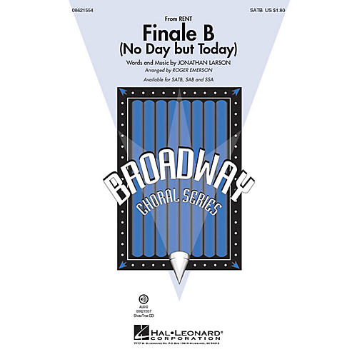 Hal Leonard Finale B (No Day but Today) (from Rent) SATB arranged by Roger Emerson-thumbnail