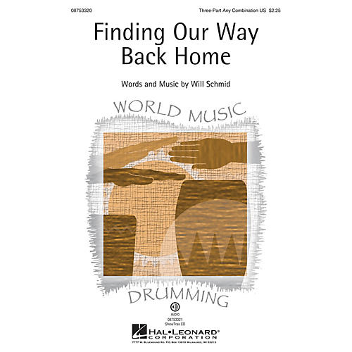 Hal Leonard Finding Our Way Back Home 3 Part Any Combination composed by Will Schmid-thumbnail
