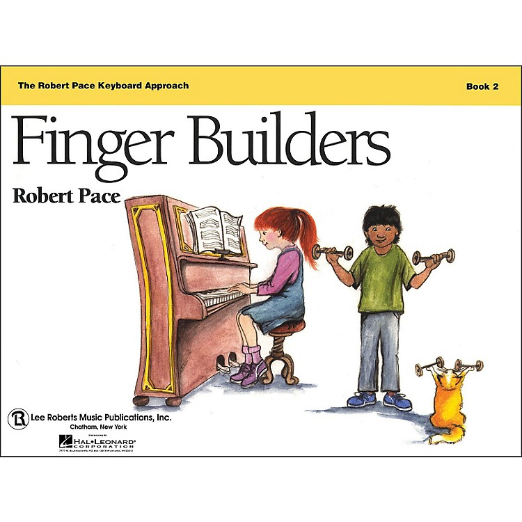 Hal Leonard Finger Builders Book 2 Revised, The Robert Pace Keyboard Approach