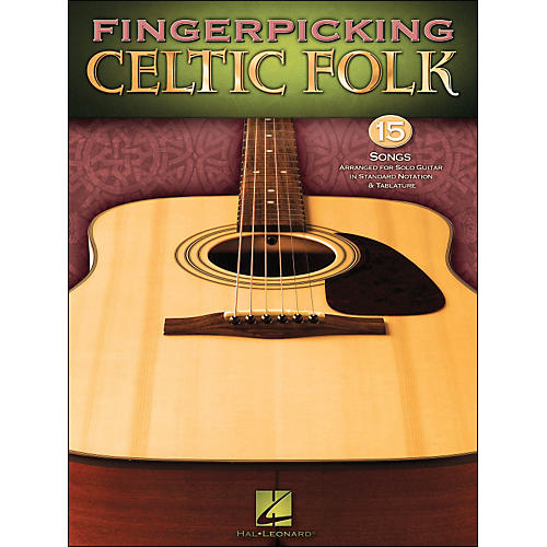 Hal Leonard Fingerpicking Celtic Folk - 15 Songs Arr. for Solo Guitar In Standard Notation & Tab