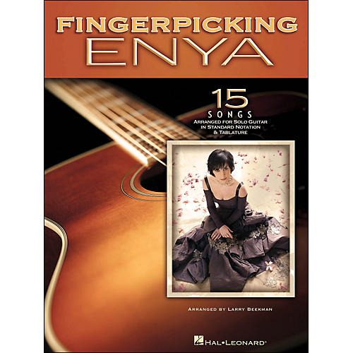 Hal Leonard Fingerpicking Enya 15 Songs Arranged for Solo Guitar In Standard Notation & Tab