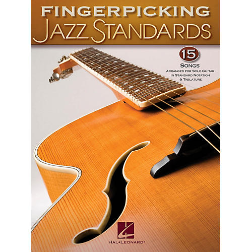 Hal Leonard Fingerpicking Standards 15 Songs Arranged For Solo Guitar In Standard Notation & Tab