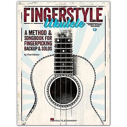 Hal Leonard Fingerstyle Ukulele - A Method & Songbook For Fingerpicking Backup & Solos Book/CD