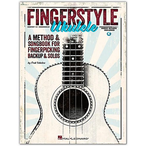 Hal Leonard Fingerstyle Ukulele - A Method & Songbook For Fingerpicking Backup & Solos (Book/Online Audio)