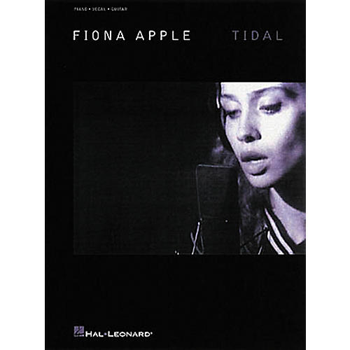 Hal Leonard Fiona Apple Tidal Piano, Vocal, Guitar Book