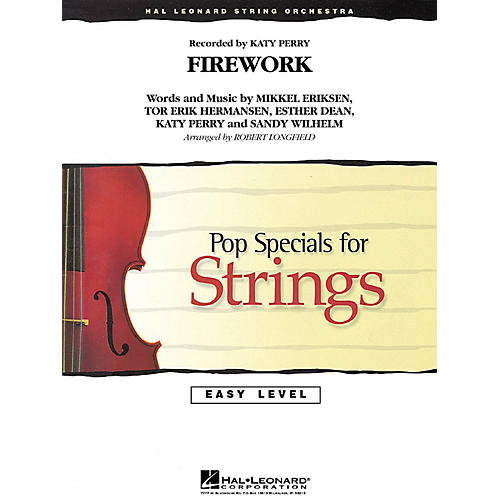 Hal Leonard Firework Easy Pop Specials For Strings Series by Katy Perry Arranged by Robert Longfield-thumbnail