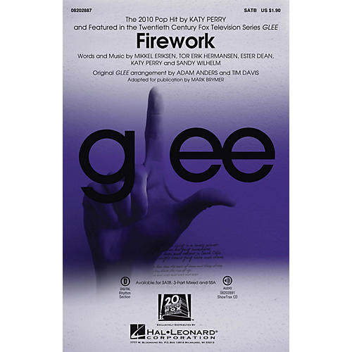 Hal Leonard Firework (featured in Glee) SATB by Katy Perry arranged by Adam Anders