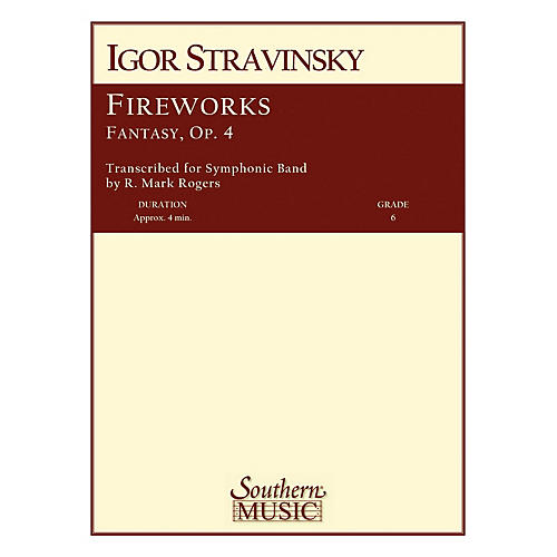 Southern Fireworks, Op. 4 Concert Band Level 6 Composed by Igor Stravinsky Arranged by R. Mark Rogers-thumbnail