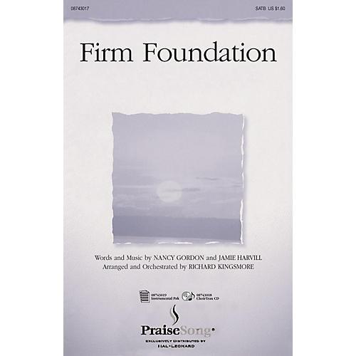 Hal Leonard Firm Foundation (ChoirTrax CD) CHOIRTRAX CD Arranged by Richard Kingsmore
