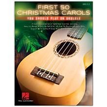 Hal Leonard First 50 Christmas Carols You Should Play on Ukulele