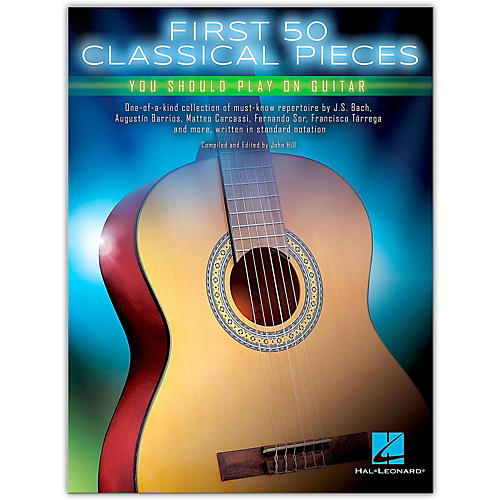 Hal Leonard First 50 Classical Pieces You Should Play on Guitar-thumbnail