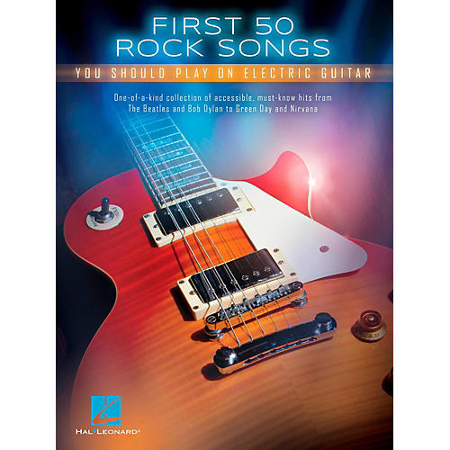 hal leonard first 50 songs you should play on electric guitar musician 39 s friend. Black Bedroom Furniture Sets. Home Design Ideas