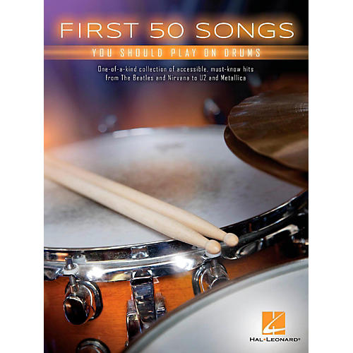 Hal Leonard First 50 Songs You Should Play on Drums
