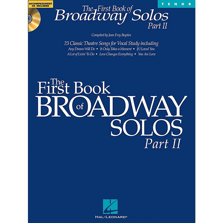 Hal Leonard First Book Of Broadway Solos Part II for Tenor Voice Book/CD