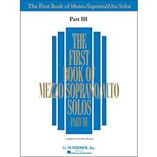 G. Schirmer First Book Of Mezzo-Soprano / Alto Solos Part III Book Only