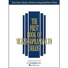 G. Schirmer First Book Of Mezzo-Soprano / Alto Solos