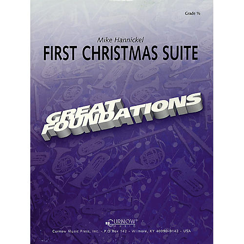 Curnow Music First Christmas Suite (Grade 0.5 - Score and Parts) Concert Band Level .5 Arranged by Mike Hannickel