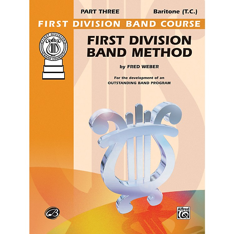 AlfredFirst Division Band Method Part 3 Baritone (T.C.)