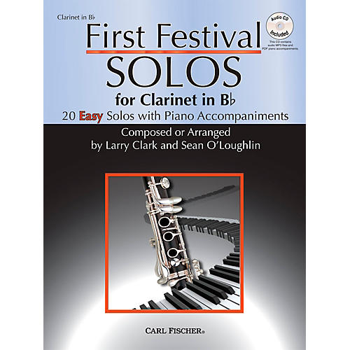 Carl Fischer First Festival Solos for Clarinet (20 Easy Solos with Piano Accompaniments)