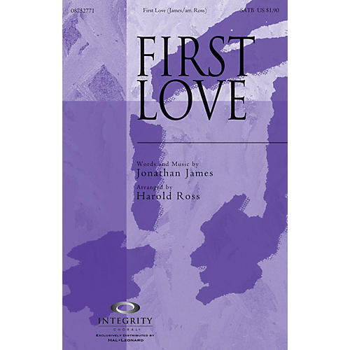 Integrity Choral First Love ORCHESTRA ACCOMPANIMENT Arranged by Harold Ross
