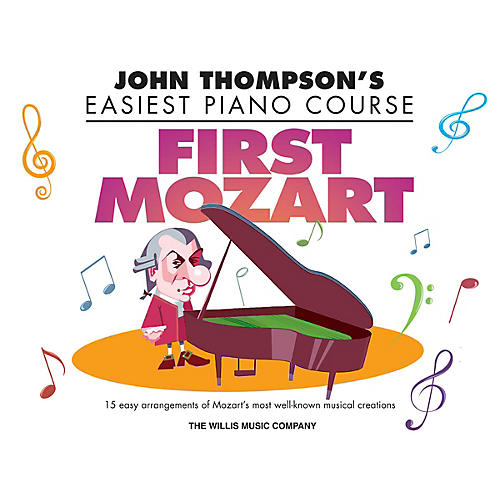 Willis Music First Mozart (John Thompson's Easiest Piano Course) Willis Series Book by Mozart (Level Elem)-thumbnail