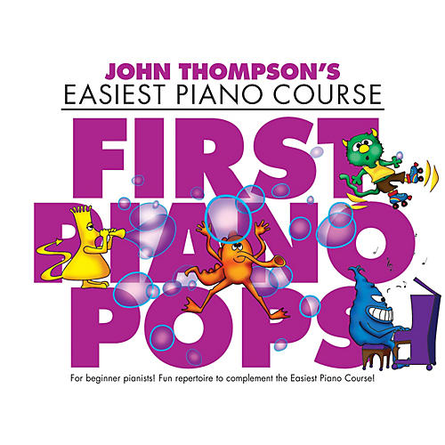 Music Sales First Piano Pops (John Thompson's Easiest Piano Course) Willis Series Softcover Written by Various-thumbnail